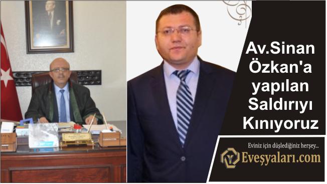 Av.Sinan Özkan'a, yapılan Saldırıyı Kınıyoruz