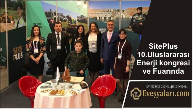 SitePlus 10.Uluslararası Enerji kongresi ve Fuarında