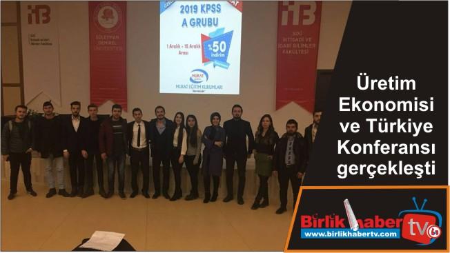 Üretim Ekonomisi ve Türkiye Konferansı gerçekleşti