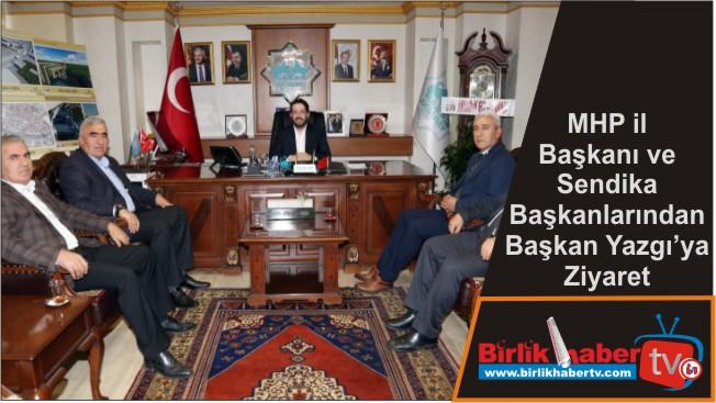 MHP il Başkanı ve Sendika Başkanlarından Başkan Yazgı'ya Ziyaret