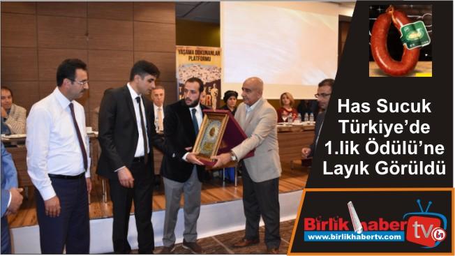 Has Sucuk Türkiye'de 1.lik Ödülü'ne Layık Görüldü