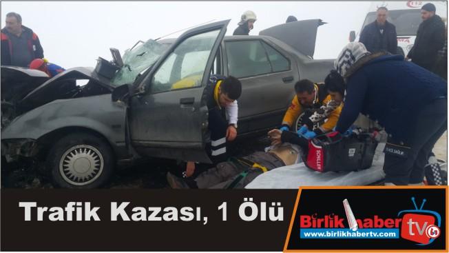 Trafik Kazası, 1 Ölü