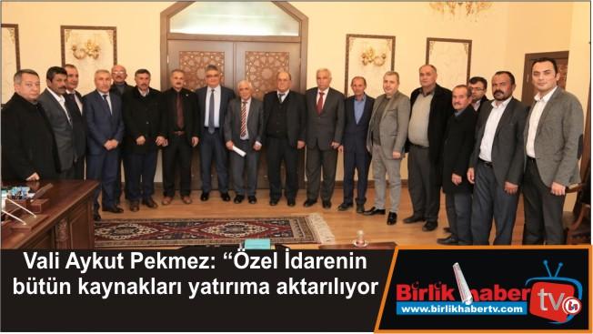 Vali Pekmez, Aksaray'da Bütçenin çok üzerinde yatırım yapıldı