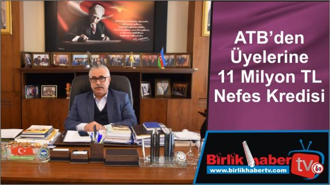 ATB'den Üyelerine 11 Milyon TL Nefes Kredisi