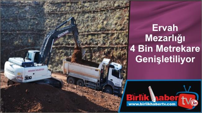 Ervah Mezarlığı 4 Bin Metrekare Genişletiliyor