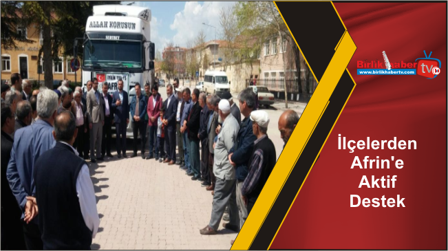 İlçelerden Afrin'e Aktif Destek