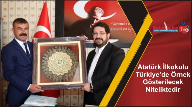Atatürk İlkokulu Türkiye'de Örnek Gösterilecek Niteliktedir