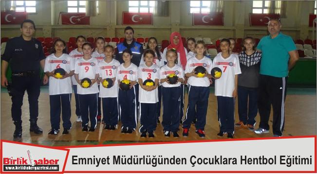 Emniyet Müdürlüğünden Çocuklara Hentbol Eğitimi