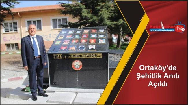 Ortaköy'de Şehitlik Anıtı Açıldı