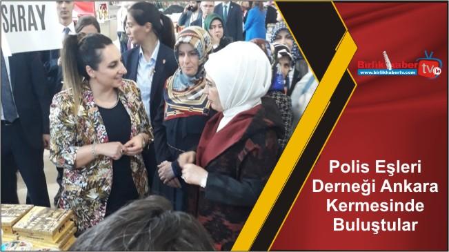 Polis Eşleri Derneği Ankara Kermesinde Buluştular