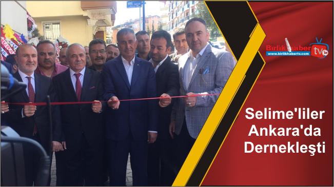 Selime'liler Ankara'da Dernekleşti