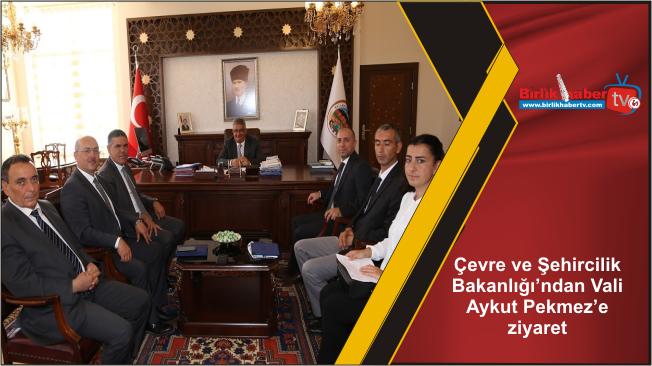 Çevre ve Şehircilik Bakanlığı'ndan Vali Aykut Pekmez'e ziyaret