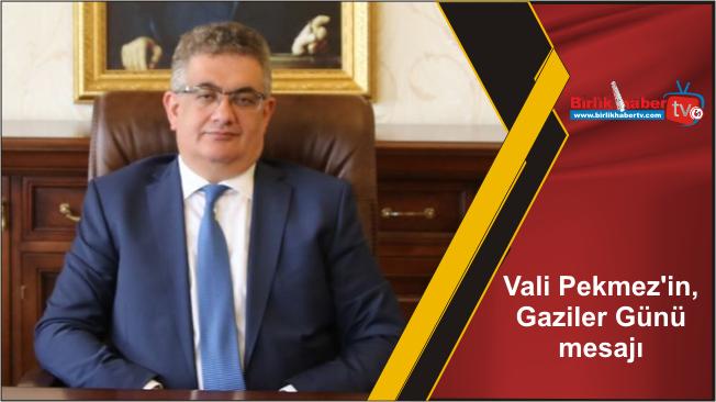 Vali Pekmez'in, Gaziler Günü mesajı
