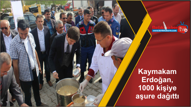Kaymakam Erdoğan, 1000 kişiye aşure dağıttı