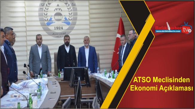 ATSO Meclisinden Ekonomi Açıklaması