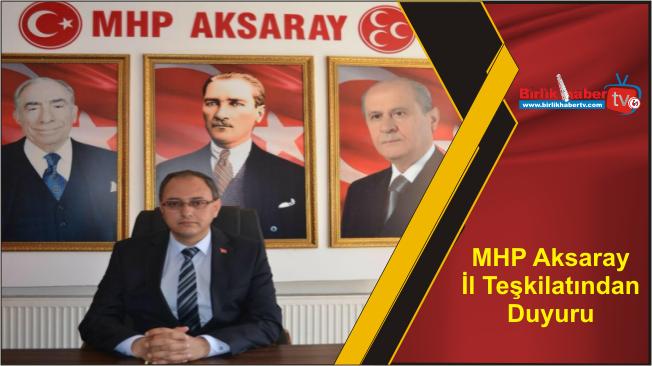 MHP Aksaray İl Teşkilatından Duyuru