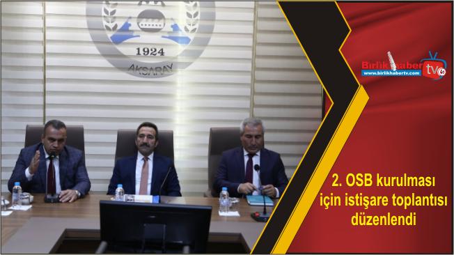 2. OSB kurulması için istişare toplantısı düzenlendi