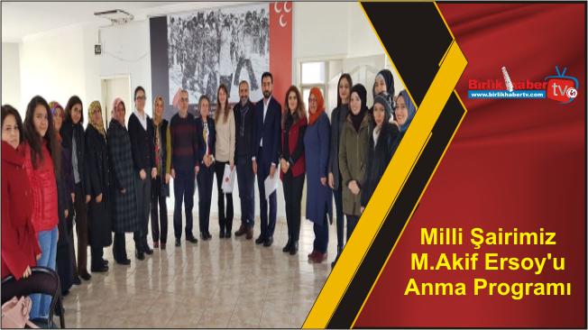 Milli Şairimiz M.Akif Ersoy'u Anma Programı