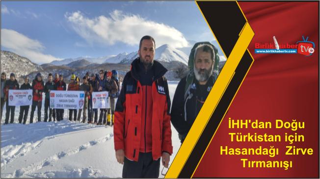 İHH'dan Doğu Türkistan için Hasandağı  Zirve Tırmanışı