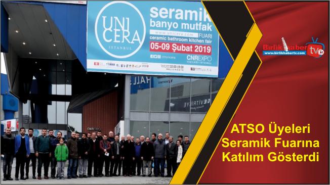 ATSO Üyeleri Seramik Fuarına Katılım Gösterdi