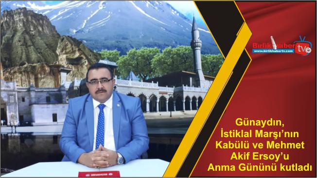 Günaydın, İstiklal Marşı'nın Kabülü ve Mehmet Akif Ersoy'u Anma Gününü kutladı