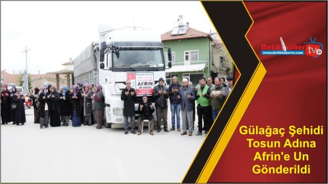 Gülağaç Şehidi Tosun Adına Afrin'e Un Gönderildi