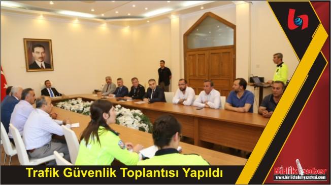 Trafik Güvenlik Toplantısı Yapıldı