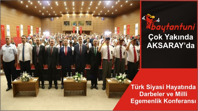 Türk Siyasi Hayatında Darbeler ve Milli Egemenlik Konferansı