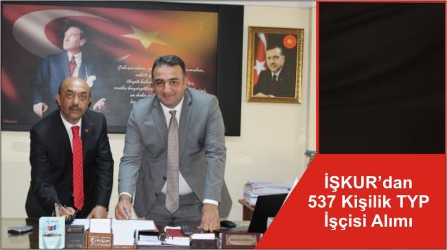 İŞKUR'dan 537 Kişilik TYP İşçisi Alımı