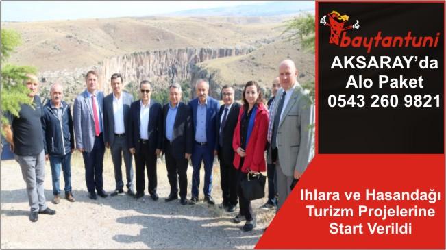 Ihlara ve Hasandağı Turizm Projelerine Start Verildi