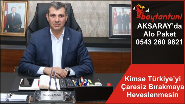 Kimse Türkiye'yi Çaresiz Bırakmaya Heveslenmesin