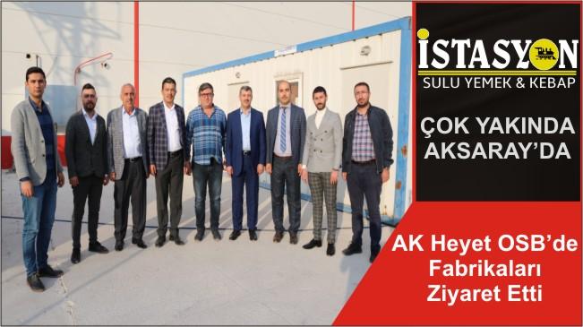 AK Heyet OSB'de Fabrikaları Ziyaret Etti