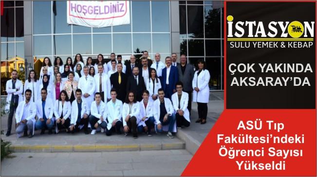ASÜ Tıp Fakültesi'ndeki Öğrenci Sayısı Yükseldi