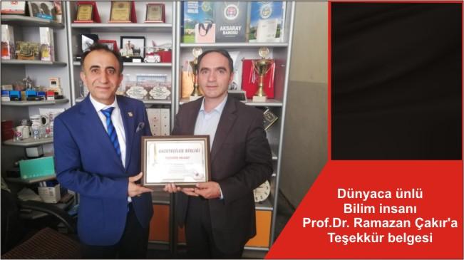 Dünyaca ünlü Bilim insanı Prof.Dr. Ramazan Çakır'a Teşekkür belgesi