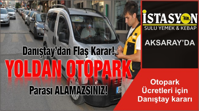 Otopark Ücretleri için Danıştay kararı