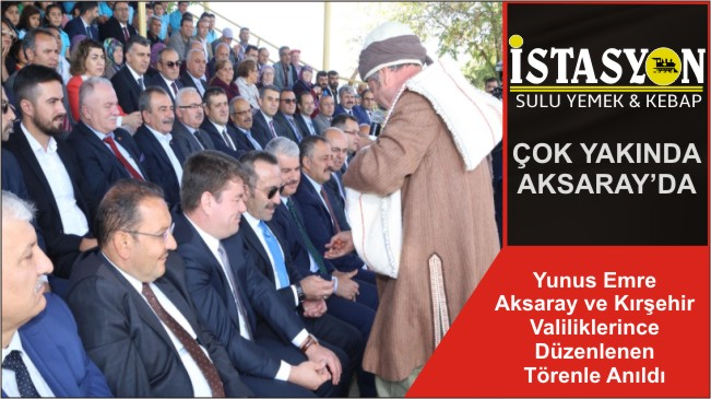 Yunus Emre Aksaray ve Kırşehir Valiliklerince Düzenlenen Törenle Anıldı