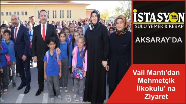 Vali Mantı'dan Mehmetçik İlkokulu' na Ziyaret