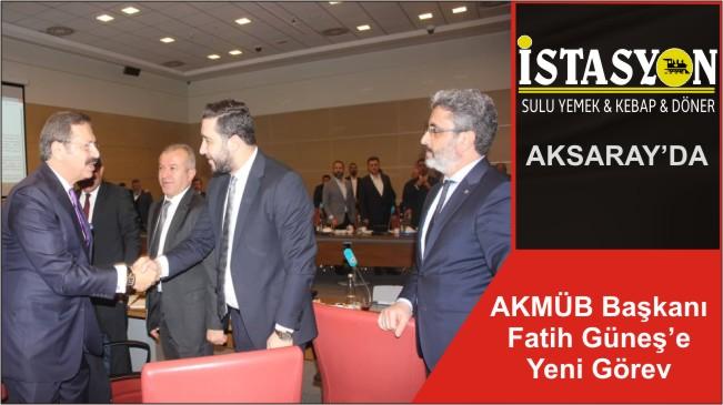 AKMÜB Başkanı Fatih Güneş'e Yeni Görev