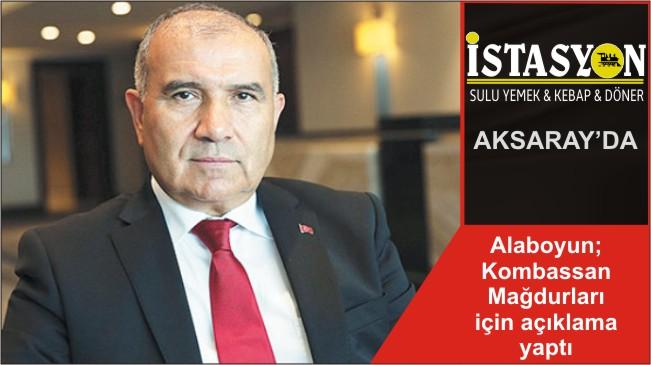 Alaboyun; Kombassan Mağdurları için açıklama yaptı