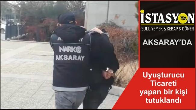 Uyuşturucu Ticareti yapan bir kişi tutuklandı