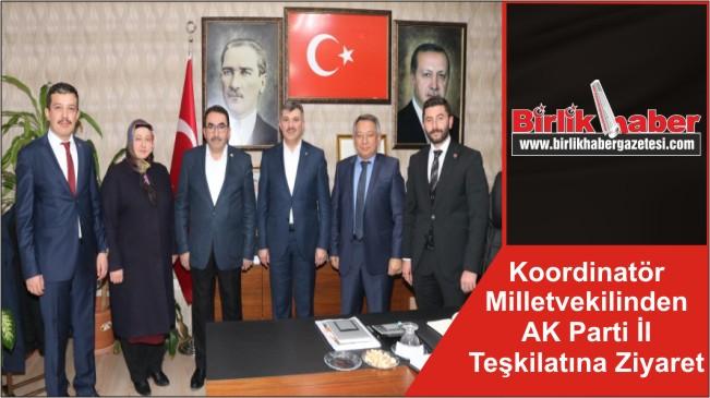 Koordinatör Milletvekilinden AK Parti İl Teşkilatına Ziyaret