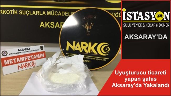 Uyuşturucu ticareti yapan şahıs Aksaray'da Yakalandı