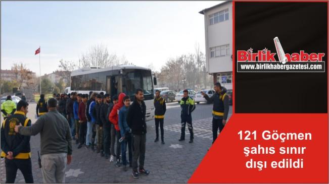 121 Göçmen şahıs sınır dışı edildi