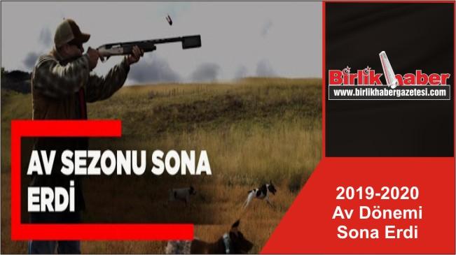 2019-2020 Av Dönemi Sona Erdi