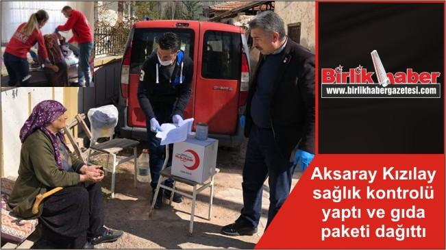 Aksaray Kızılay sağlık kontrolü yaptı ve gıda paketi dağıttı