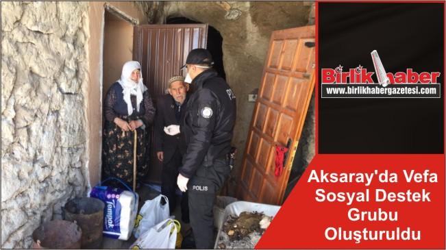 Aksaray'da Vefa Sosyal Destek Grubu Oluşturuldu
