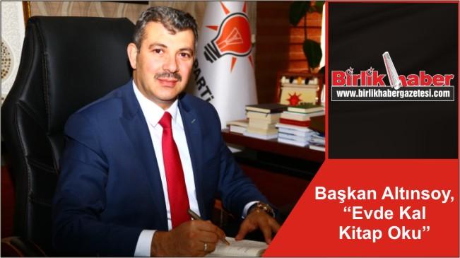 """Başkan Altınsoy, """"Evde Kal Kitap Oku"""""""