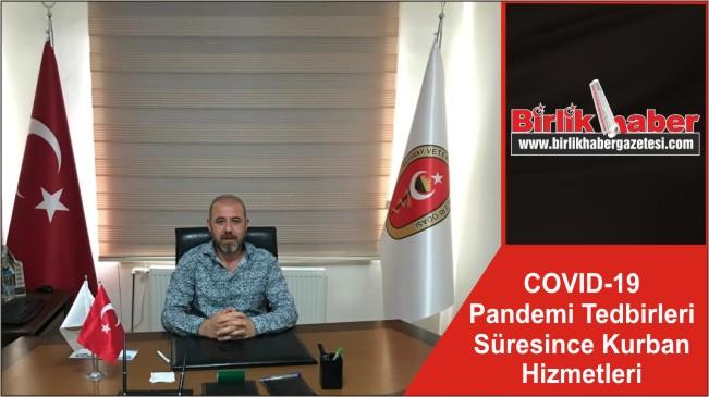 COVID-19 Pandemi Tedbirleri Süresince Kurban Hizmetleri
