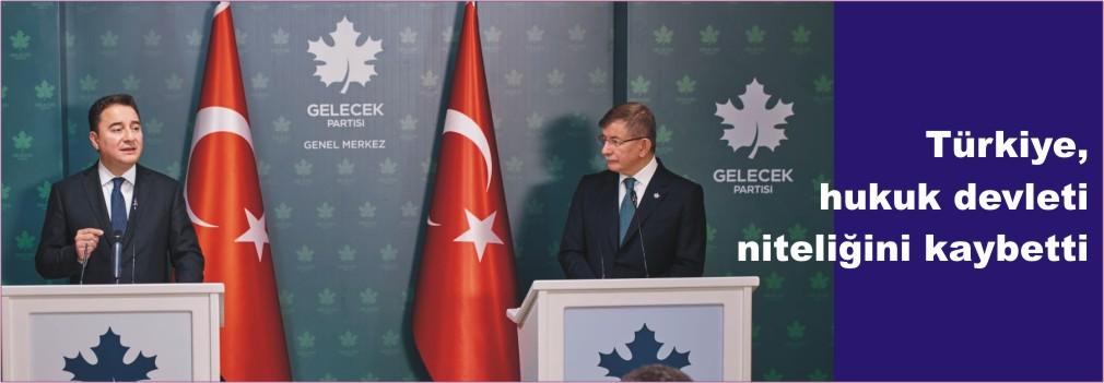 Türkiye, hukuk devleti niteliğini kaybetti