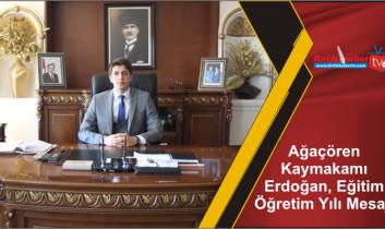 Ağaçören Kaymakamı Erdoğan, Eğitim Öğretim Yılı Mesajı
